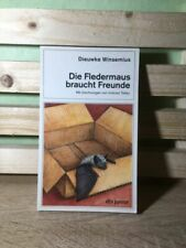 Buch >  Die Fledermaus braucht Freunde < gebraucht gut > Dieuwke Winsemius