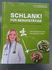 Schlank für Berufstätige  , ANNE FLECK , Kochbuch, gebundene Ausgabe