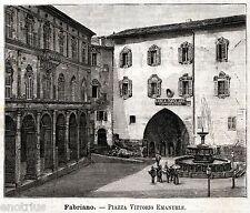 Fabriano: Piazza del Comune,Palazzo del Podestà.Ancona.Marche.Stampa Antica.1891