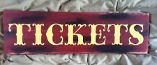 Primitive Sign Vintage Look TICKETS Circus Fair LARGE Carnival Sign