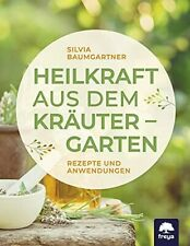 Buch Heilkraft aus dem Kräutergarten freya