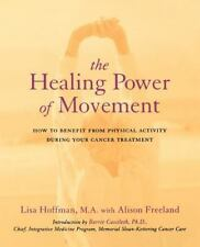 The Healing Power Of Movement: How To Benefit From Physical Activity During Your