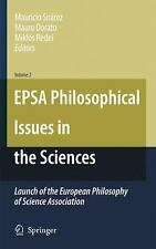 EPSA Philosophical Issues in the Sciences: Launch of the European Philosophy of