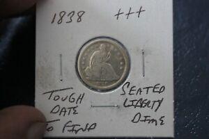 1838   +++   SEATED LIBERTY DIME