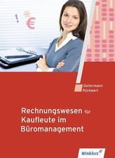 Rechnungswesen für Bürokaufleute / Rechnungswesen für Kaufleute im Büromanagement von Manfred Deitermann, Wolf-Dieter Rückwart, Susanne Stobbe und Björn Flader (2017, Taschenbuch)