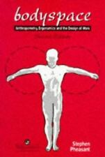 Bodyspace: Anthropometry, Ergonomics and the Design of the Work, Second Edition,