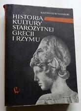 Historia KULTURY starożytnej Grecji i Rzymu - Kazimierz Kumaniecki  Grecja Rzym