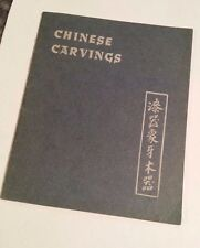 Chinese Carvings Edited by H. T. Morgan Published by Quon-Quon Company 1941