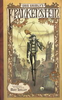 Gris Grimly's Frankenstein assembled f/t original Mary Shelley text HC 2013 OOP