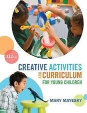 Creative Activities and Curriculum for Young Children 11e by Mary(3 Days to AUS)