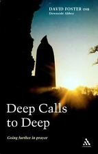 Deep Calls to Deep: Going Further in Prayer