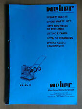 Ersatzteilliste Weber VB 50 R Verdichter Rüttelplatte Spare Parts List Listino