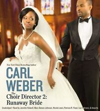 New Audio Book The Choir Director 2 : Runaway Bride Carl Weber Unabridged CDs