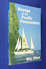 VOYAGE OF THE PACIFIC PEACEMAKER Win Olive BOOK Sailing Yacht Nuclear Protest