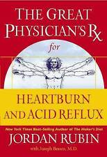 The Great Physician's Rx for Heartburn and Acid Reflux (Great Physican's RX)