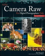 Adobe Camera Raw for Digital Photographers Only, Sheppard, Rob, Good Condition,