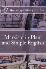 Very Good, Marxism in Plain and Simple English: The Theory of Marxism in a Way A