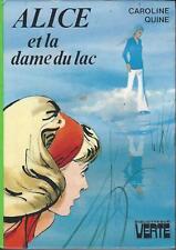 Alice et la dame du lac - Caroline Quine - Bibliothèque Verte cartonnée 1975 TBE