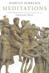 Meditations, Hardcover by Marcus Aurelius, Emperor of Rome; Hays, Gregory (TR...