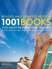 1001 Books You Must Read Before You Die: Revised and Updated Edition, , Good Con