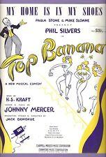 "Phil Silvers ""TOP BANANA"" Rose Marie / Johnny Mercer 1951 Broadway Sheet Music"