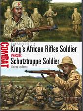 Osprey Combat KAR Soldier Verses Schutztruppe Soldier East Africa 1917-1918