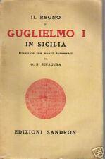 SICILIA_GUGLIELMO PRIMO_PUGLIA_SALERNO_TOSCANA_AFRICA_STORIA LOCALE MERIDIONALE