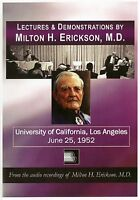 Milton H. Erickson - Lectures & Demonstrations – UCLA 1952 - 6CD Audiobook