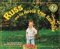 Russ and the Apple Tree Surprise [Day with Russ] by Rickert, Janet Elizabeth , H