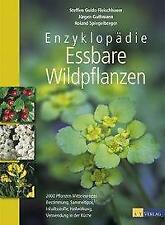 Enzyklopädie Essbare Wildpflanzen von Steffen Guido Fleischhauer (2013, Gebundene Ausgabe)