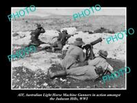 OLD LARGE HISTORICAL PHOTO OF AIF ANZAC,  AUST LIGHT HORSE MACHINE GUN MEN, WWI