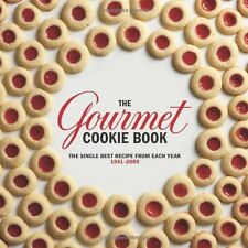 The Gourmet Cookie Book: The Single Best Recipe from Each Year 1941-2009 by Gour