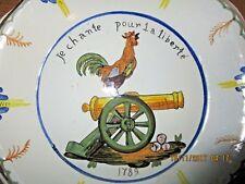 """ASSIETTE REVOLUTIONNAIRE ANCIENNE """"JE CHANTE POUR LA LIBERTE"""" 1789"""