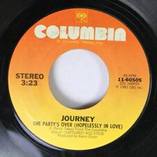 Rock 45 Journey - The Party'S Over (Hopelessly In Love) / Just The Same Way On C