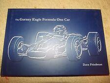 The Gurney Eagle formula one car book by Dan Friedman new