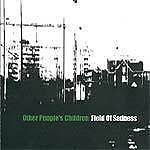 Other People's Children Field of Sadness Pop Rock indie