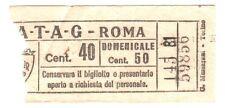 ANTICO BIGLIETTO AUTOBUS E TRAM 1930 ca. - ATAG - ROMA - Centesimi 40 BIANCO