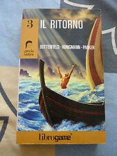 IL RITORNO bUTTERFIELD, HONIGMANN, PARKER 3 LIBRO GAME
