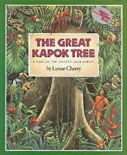 The Great Kapok Tree (Brand New Paperback Version) Lynne Cherry