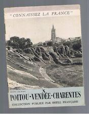 """POITOU VENDEE CHARENTES  Ancien fascicule SHELLL """" connaissez la france """" N°10"""