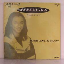 "Albertino And David Syon – Your Love Is Crazy (Vinyl, 12"", Maxi 45 Tours)"
