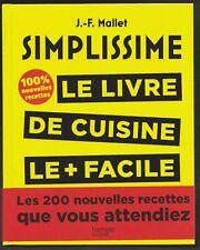 SIMPLISSIME 2 les 200 nouvelles recettes LES + FACILE DU MONDE livre cuisine