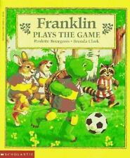 Franklin Plays The Game, Paulette Bourgeois, Good Book