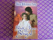 Blood Moon over Bengal by Morag McKendrick Pippin (2004, Paperback)