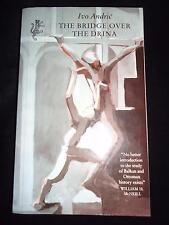 Ivo Andric The Bridge Over the Drina Harvill edition 1994 Bosnian literature