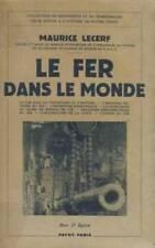 LE FER DANS LE MONDE    MAURICE LECERF   1942