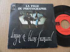 """DISQUE 45T DE SIREGUY ET BLANC-FRANCARD  """" LA FILLE DU PHOTOGRAPHE """""""