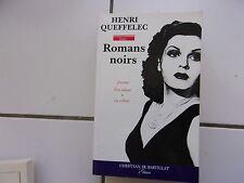 Henri Queffelec ROMANS NOIRS ( journal d'un salaud + la culbute )