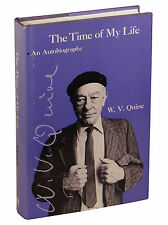 The Time of My Life by WILLARD VAN ORMAN QUINE ~ First Edition 1985 ~ Logic 1st
