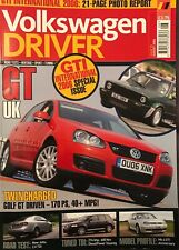 VOLKSWAGEN DRIVER MAGAZINE GOLF MK4 GTI 25TH ANNIVERSARY VGC AUGUST 2006